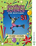 Keith Johnson Spotlight Science for Scotland 5-14 Edition S1 Textbook: Textbook S1