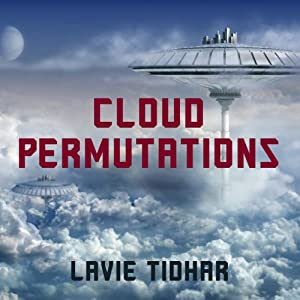 Cloud Permutations | [Lavie Tidhar]