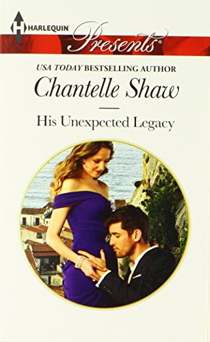 Image of His Unexpected Legacy (Harlequin Presents\The Bond of Brothers)