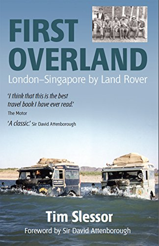 first-overland-london-singapore-by-land-rover