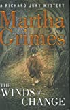 Martha Grimes The Winds of Change: A Richard Jury Mystery (Richard Jury Mysteries)