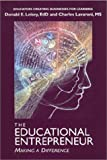 img - for The Educational Entrepreneur: A Creative Cure Through Writing and Art book / textbook / text book