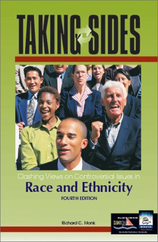 Taking Sides: Clashing Views on Controversial Issues in Race and Ethnicity (Taking Sides : Clashing Views on Controversial Issues on Race and Ethnicity, 4th ed)