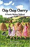 Chip Chop Cherry