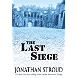 The Last Siege ~ Jonathan Stroud