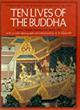 img - for Ten Lives of the Buddha: Siamese Temple Painting and Jataka Tales book / textbook / text book
