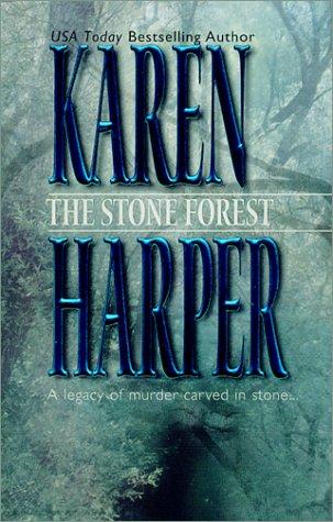 The Stone Forest, KAREN HARPER
