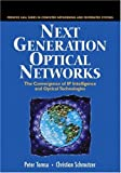 Next generation optical networks:the convergence of IP intelligence and optical technology