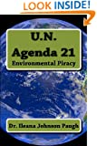 U.N. Agenda 21: Environmental Piracy