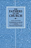 St Augustine: The Immorality of the Soul (Fathers of the Church (Paperback)) (0813213193) by Augustine