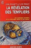 echange, troc Lynn Picknett, Clive Prince - La révélation des Templiers : Les gardiens secrets de la véritable identité du Christ