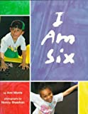 I Am Six (0382246888) by Morris, Ann