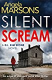 from Angela Marsons Silent Scream: An edge of your seat serial killer thriller (Detective Kim Stone crime thriller series Book 1)