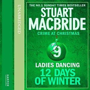 Twelve Days of Winter: Crime at Christmas (9) - Ladies Dancing Audiobook