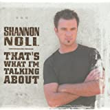 That's What I'm Talking Aboutby Shannon Noll