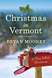 Christmas in Vermont: A Very White Christmas (kindle edition)