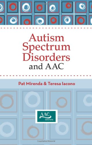 Autism Spectrum Disorders and AAC (Augmentative and...