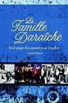 La famille Dara�che (Hors-collection)