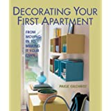 Decorating Your First Apartment: From Moving In to Making It Your Own ~ Paige Gilchrist