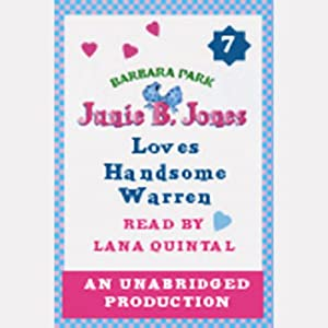 Junie B. Jones Loves Handsome Warren, Book 7 | [Barbara Park]