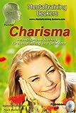 Hörbuch: Charisma - Selbsthypnose-Training für Ausstrahlung und Charisma (Hypnose CD)