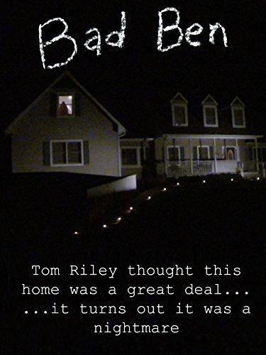 Bad Ben (Haunted House Horror Movie)