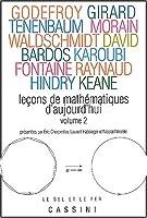 Leçons de mathématiques d'aujourd'hui : Volume 2