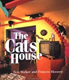 The Cats' House (Little Books) (0740719254) by Bob Walker; Frances Mooney