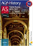 img - for AQA History AS: Unit 1 - Tsarist Russia. 1855-1917 by Waller. Sally ( 2009 ) Paperback book / textbook / text book