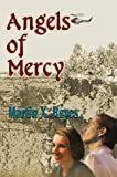 img - for Angels of Mercy book / textbook / text book