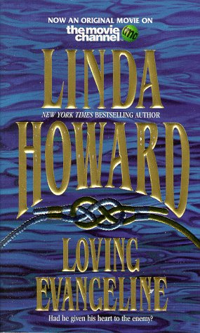 Loving Evangeline, LINDA HOWARD