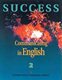 Success: Communicating in English (0201595184) by Walker, James