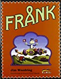 Frank (8889206691) by Jim Woodring
