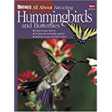 Ortho's All About Attracting Hummingbirds and Butterflies
