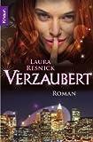 Verzaubert - Eine magische Komödie (3426505649) by Laura Resnick