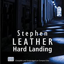 Hard Landing: Dan Shepherd, Book 1 Audiobook by Stephen Leather Narrated by Martyn Read