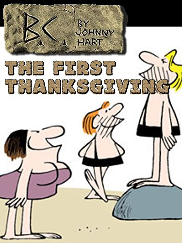 B.C.: The First Thanksgiving
