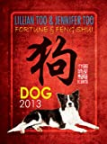 Fortune & Feng Shui 2013 DOG