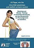 img - for 25 Tipps, wie Sie ohne Di t abnehmen und endlich schlank werden book / textbook / text book