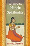 A Guide to Hindu Spirituality (Perennial Philosophy)