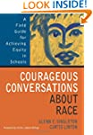Courageous Conversations About Race:...