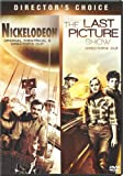 Last Picture Show & Nickelodeon (2-pack) [Import]