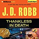 Thankless in Death: In Death, Book 37 Audiobook by J. D. Robb Narrated by Susan Ericksen