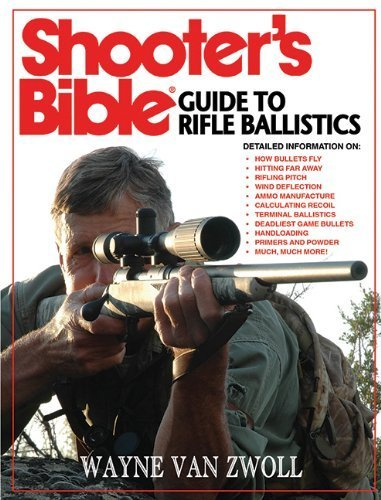Shooter's Bible Guide to Rifle Ballistics by