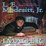 Imager: The First Book of the Imager Portfolio (       UNABRIDGED) by L. E. Modesitt Jr. Narrated by William Dufris