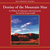 Destiny of the Mountain Man | William Johnstone