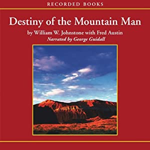 Destiny of the Mountain Man Audiobook