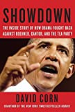 img - for Showdown: The Inside Story of How Obama Fought Back Against Boehner, Cantor, and the Tea Party book / textbook / text book