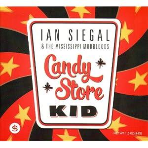 Ian Siegal : Candy Store Kid 510Hi6EqZwL._SL500_AA300_