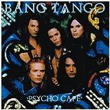 Psycho Cafe by Bang Tango (2011-03-08)